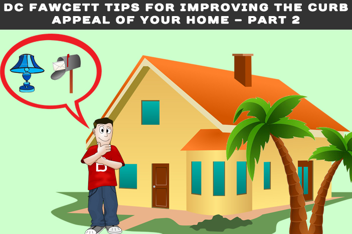 Dc-Fawcett-Tips-For-Improving-the-Curb-Appeal-of-Your-Home