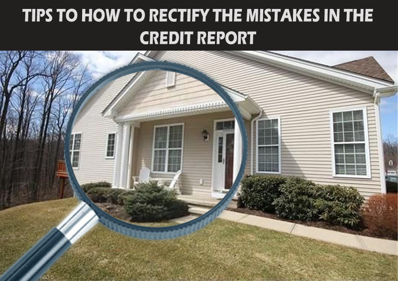 DC Fawcett -Tips-To-How-To-Rectify-The-Mistakes-In-The-Credit-Report